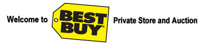 Welcome to Best Buy Private Store and Auction
